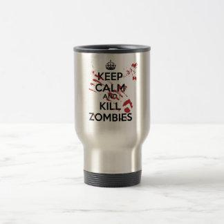Keep Calm and Kill Zombies Travel Mug