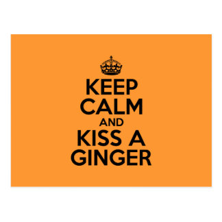 Keep calm and kiss a Ginger Postcard