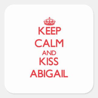Keep Calm and Kiss Abigail Square Sticker