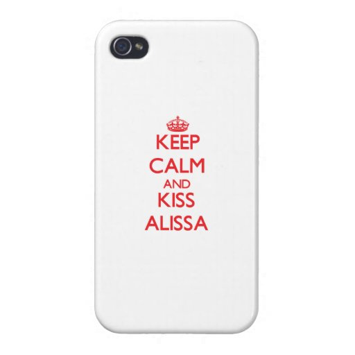 Keep Calm and Kiss Alissa iPhone 4/4S Case