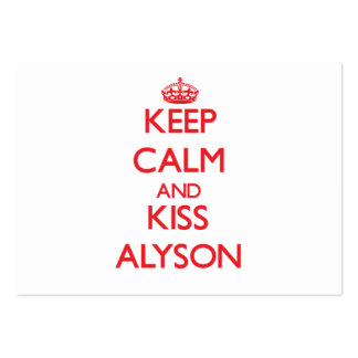 Keep Calm and Kiss Alyson Business Cards