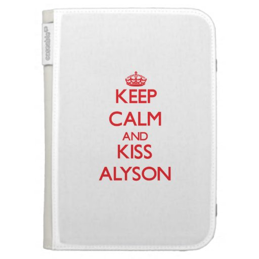 Keep Calm and kiss Alyson Kindle 3G Cover