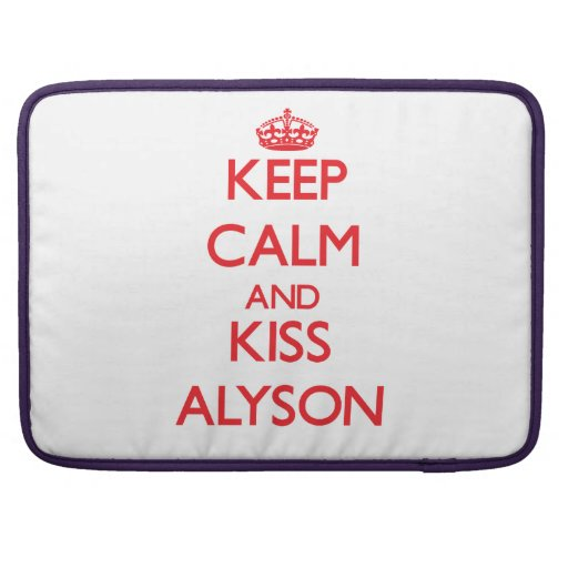 Keep Calm and kiss Alyson MacBook Pro Sleeves