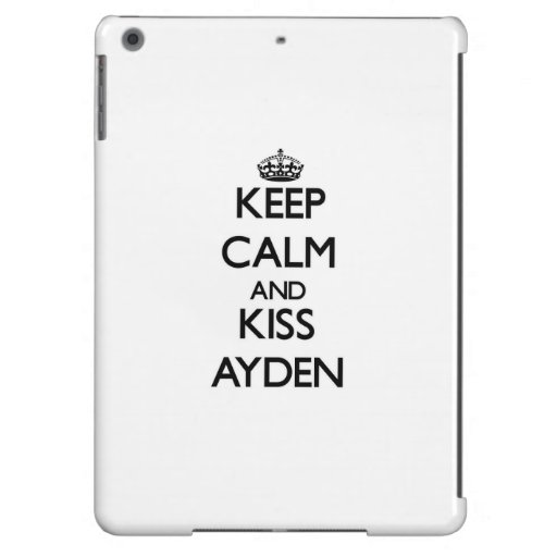 Keep Calm and Kiss Ayden Cover For iPad Air