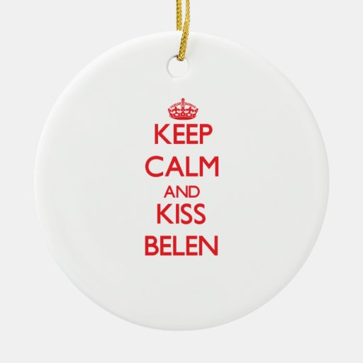 Keep Calm and Kiss Belen Ornaments