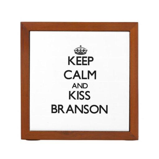 Keep Calm and Kiss Branson Pencil/Pen Holder