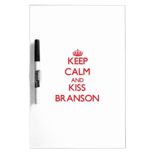 Keep Calm and Kiss Branson Dry-Erase Whiteboard