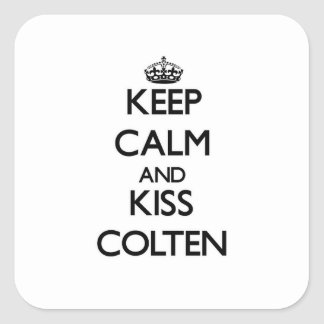 Keep Calm and Kiss Colten Square Sticker