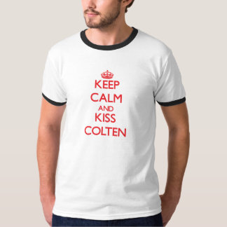 Keep Calm and Kiss Colten Tees