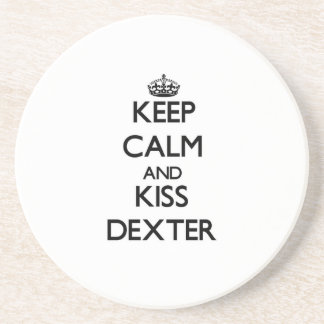 Keep Calm and Kiss Dexter Drink Coaster