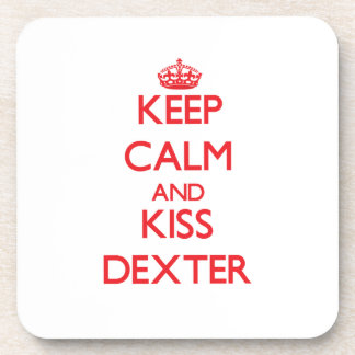 Keep Calm and Kiss Dexter Beverage Coasters