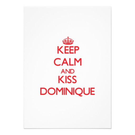 Keep Calm and Kiss Dominique Cards