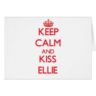 Keep Calm and kiss Ellie Cards
