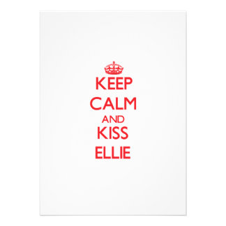 Keep Calm and Kiss Ellie Personalized Invitation