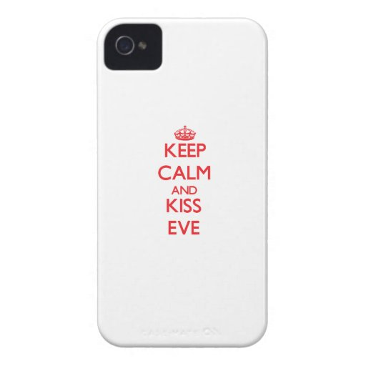 Keep Calm and Kiss Eve iPhone 4 Covers