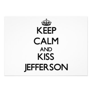 Keep Calm and Kiss Jefferson Custom Invites