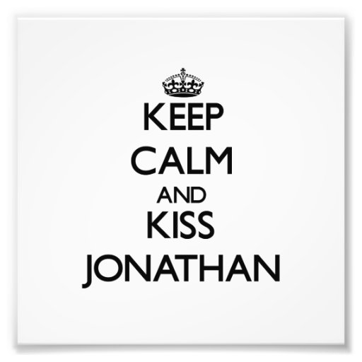 Keep Calm and Kiss Jonathan Photograph