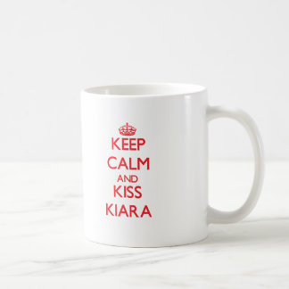 Keep Calm and Kiss Kiara Coffee Mugs