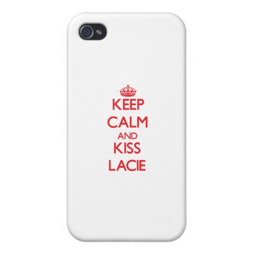 Keep Calm and Kiss Lacie Covers For iPhone 4