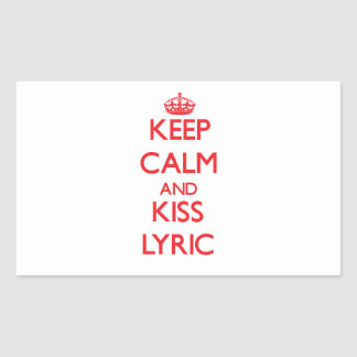 Keep Calm and Kiss Lyric Rectangle Sticker