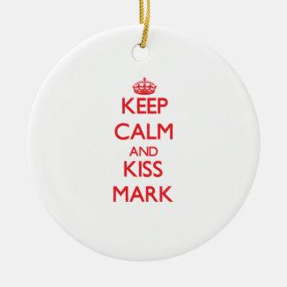 Keep Calm and Kiss Mark Ornament
