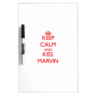 Keep Calm and Kiss Marvin Dry Erase Whiteboard