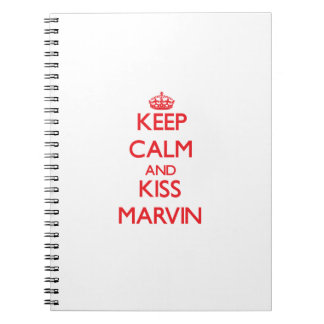 Keep Calm and Kiss Marvin Notebooks