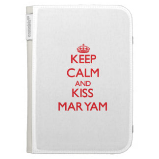 Keep Calm and Kiss Maryam Cases For Kindle