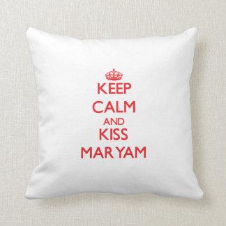 Keep Calm and kiss Maryam Throw Pillows
