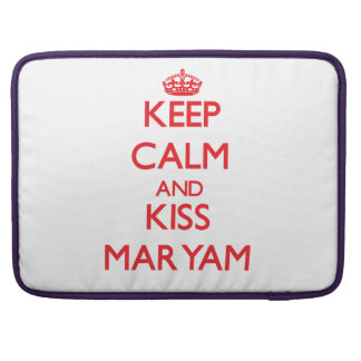 Keep Calm and Kiss Maryam MacBook Pro Sleeves