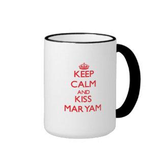 Keep Calm and kiss Maryam Mug