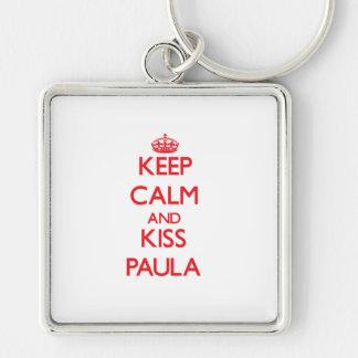 Keep Calm and Kiss Paula Keychain