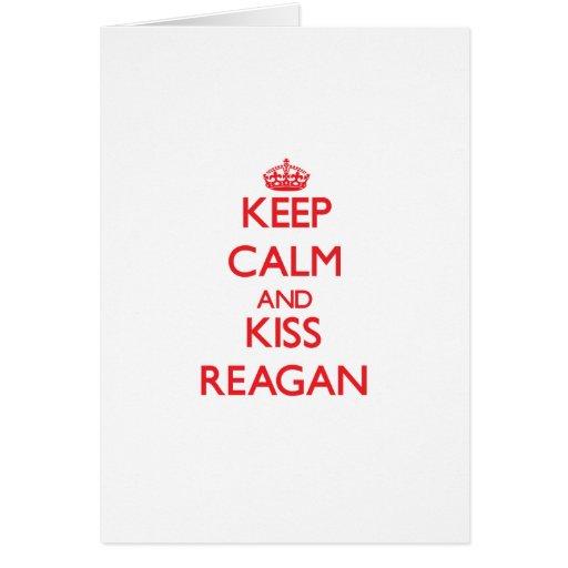 Keep Calm and Kiss Reagan Card