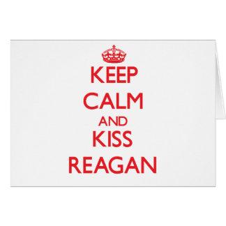 Keep Calm and Kiss Reagan Greeting Card