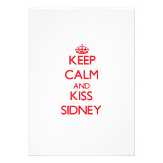 Keep Calm and kiss Sidney Personalized Invite