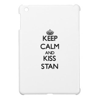 Keep Calm and Kiss Stan iPad Mini Cases