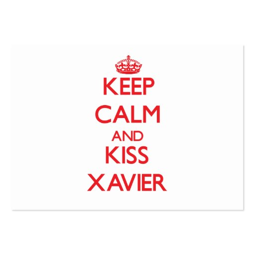 Keep Calm and Kiss Xavier Business Card