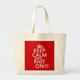 Keep Calm and Knit On - all colors Large Tote Bag