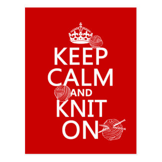 Keep Calm and Knit On - all colors Postcard