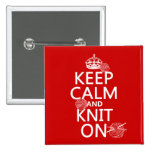 Keep Calm and Knit On - all colours Button