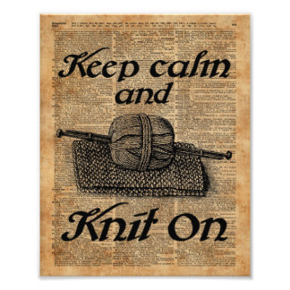 Keep Calm And Knit On Photograph