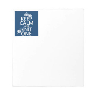 Keep Calm and Knit One - all colours Notepad