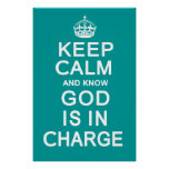 Keep Calm and know God is in Charge