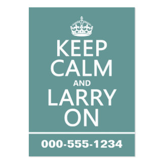Keep Calm and Larry On (customisable color) Business Card Template