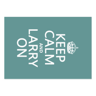 Keep Calm and Larry On (customisable color) Business Cards