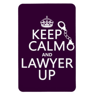 Keep Calm and Lawyer Up (any color) Flexible Magnets