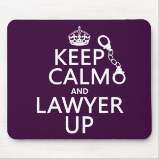 Keep Calm and Lawyer Up (any color) Mouse Mat