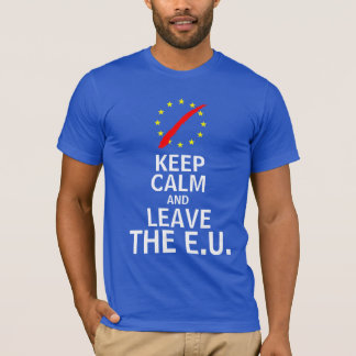 Keep Calm and Leave the EU T-Shirt