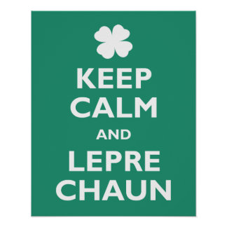 Keep Calm and Leprechaun Poster