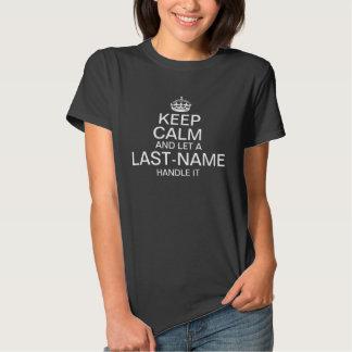 "Keep Calm and Let a ""last name"" handle it custom Tee Shirt"